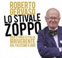 """Presentazione del libro """"Lo stivale zoppo"""" di Roberto Gervaso"""