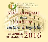 Stati Generali della Cultura della Provincia di Reggio Calabria II^ edizione 25 aprile - 26 maggio 2016