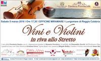 VINI E VIOLINI IN RIVA ALLO STRETTO:  Il grande evento enoculturale della Provincia presso le Officine Miramare di Reggio Calabria